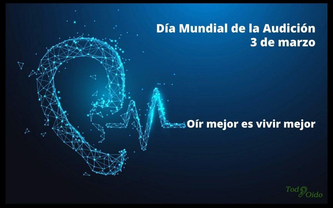 Día Mundial de la Audición 3 de marzo